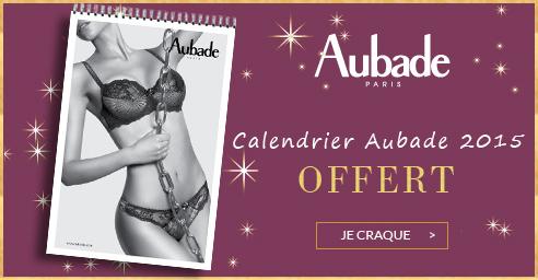 Calendrier Aubade 2015 OFFERT