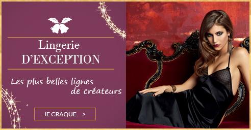 Lingerie D'EXCEPTION