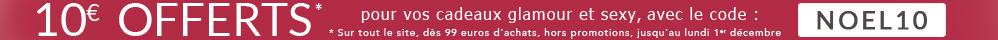 10 euros offerts pour vos cadeaux glamour