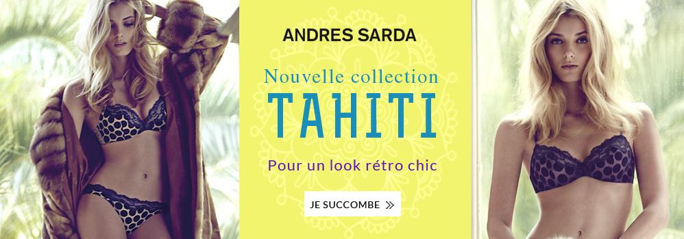 Andres Sarda Collection Tahiti