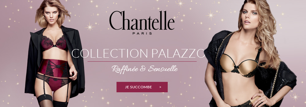 Chantelle collection Palazzo
