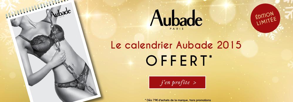 Le calendrier Aubade 2015 offert