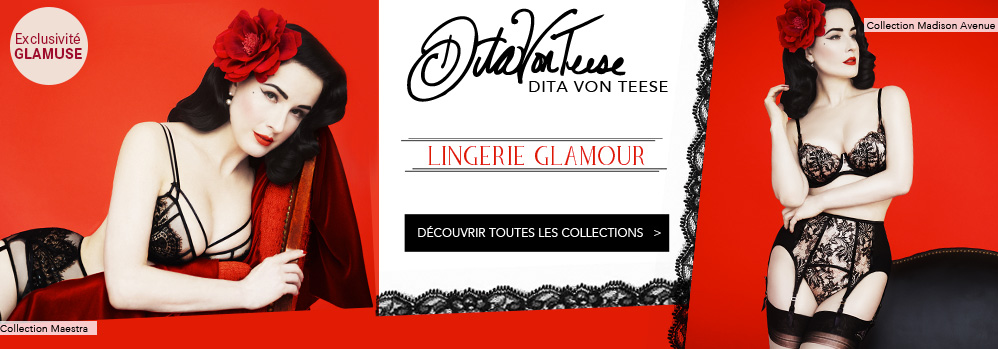Nouvelles collections Dita Von Teese